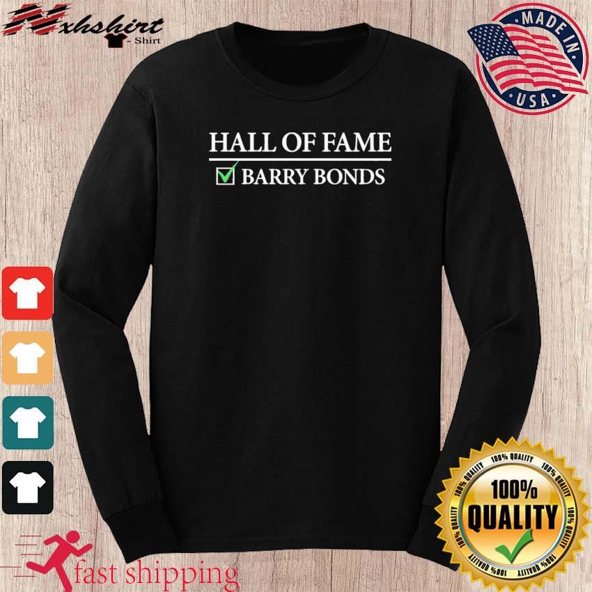 Hall Of Fame Barry Bonds Shirt long sleeve