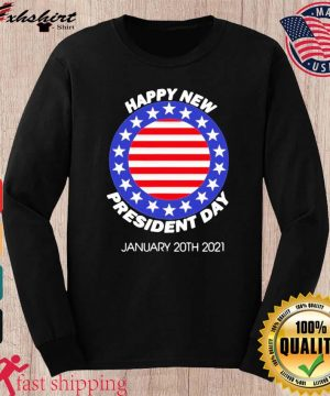 Happy New President Inauguration Day American Flag Shirt long sleeve