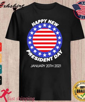 Happy New President Inauguration Day American Flag Shirt