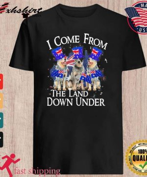Heeler I Come From The Land Down Under Shirt